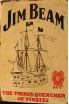 JIM BEAM - Thirst Quencher