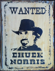 CHUCK NORRIS  Wanted